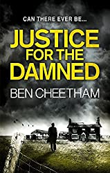 Justice for the Damned (A Steel City Thriller) by Ben Cheetham (2015-05-07)
