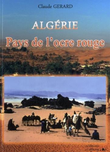 Algérie, Pays de l'ocre rouge