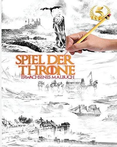 game of thrones malbuch Spiel der Throne - Game of Thrones Staffeln Erwachsenes Malbuch