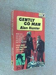 Gently go Man