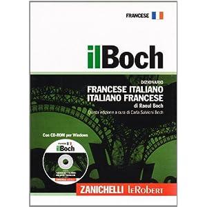 Il Boch. Dizionario francese-italiano, italiano-fr