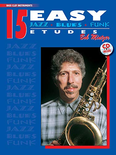 15 Easy Jazz, Blues & Funk Etudes For Bass-Clef Instruments (Instrumental Series, Noten incl. CD)