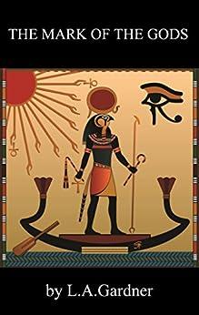 The Mark of the Gods by [Gardner, Lynda]