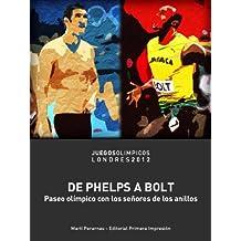 De Phelps a Bolt (Spanish Edition)