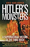 Hitler`s Monsters – A Supernatural History of the Third Reich