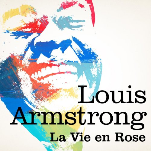 Louis Armstrong : La vie en rose de Louis Armstrong sur Amazon Music - Amazon.fr