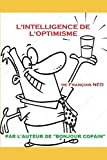 Telecharger Livres L intelligence de l optimisme Comment reussir en partant de rien (PDF,EPUB,MOBI) gratuits en Francaise