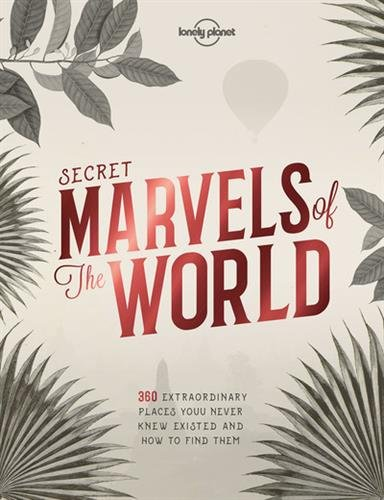 Descargar Libro Secret Marvels of the World - 1ed - Anglais de Lonely Planet LONELY PLANET