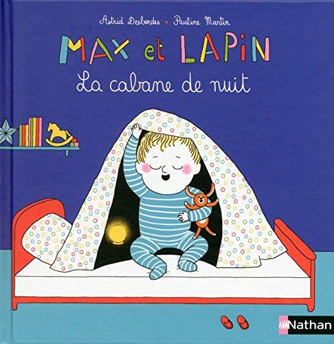 Max et lapin<br /> La cabane de nuit