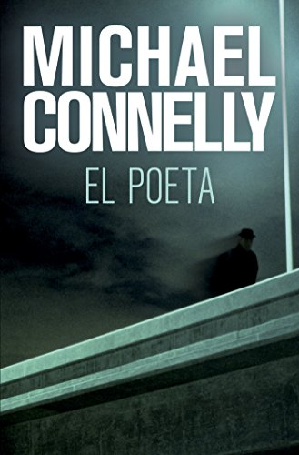 El poeta (Bestseller (roca)) de [Connelly, Michael]