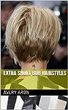 Extra Short Bob Hairstyles