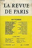 REVUE DE PARIS 70e ANNEE N°9 - PASTEUR VALLERY-RADOT..Le Culte de Debussy GIOVANNI MALAGODI.. La Nuit de la Saint Grégoire JEAN-CLAUDE BRISVILLE.La Montre en Or ADRIEN DANSETTE . La Maladie de Napoléon III YVES CLOGENSON....
