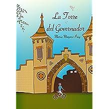 La Torre del Governador: I Volum de la trilogia de La Torre del Governador (Catalan Edition)