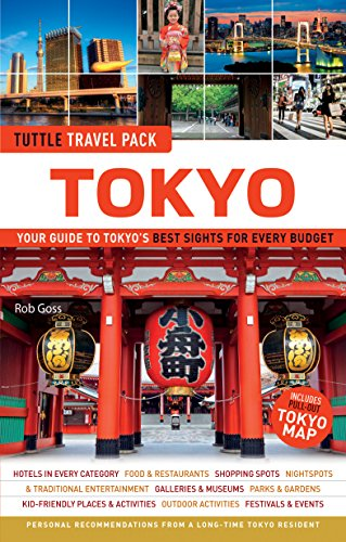 Tuttle Travel Pack Tokyo: Your Guide to Tokyo's Best Sights for Every Budget