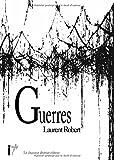 Telecharger Livres Guerres (PDF,EPUB,MOBI) gratuits en Francaise