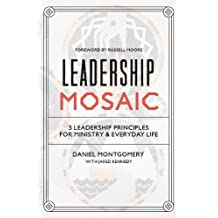 Leadership Mosaic: 5 Leadership Principles for Ministry and Everyday Life