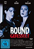Bound - Gefesselt - Bill Pope, Andrew Lazar, Lana Wachowski, Zach Staenberg, Andy Wachowski, Stuart BorosJennifer Tilly, Gina Gershon, Joe Pantoliano, Barry Kivel, Christopher Meloni