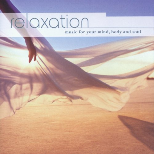 Relaxation … Music for Your Mi...