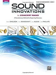Sound Innovations for Concert Band: A Revolutionary Method for Beginning Musicians Piano Acc.