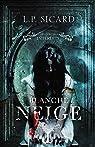 Blanche Neige - Les contes interdits par Louis-Pier Sicard