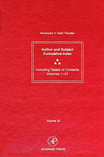 Advances In Heat Transfer: Cumulative Subject And Author Indexes And Tables Of Contents For Volumes 1-31 por None epub