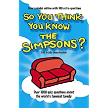 The Simpsons (So You Think You Know)
