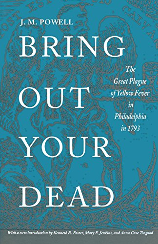 Bring Out Your Dead: The Great Plague of Yellow Fever in Philadelphia in 1793 (Studies in Health, Illness, and Caregiving) Image