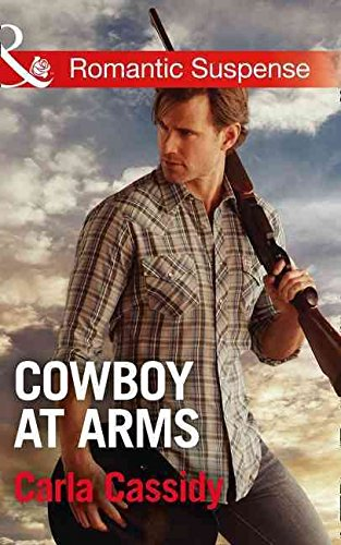 [Cowboy at Arms] (By (author)  Carla Cassidy) [published: February, 2016]