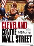 Cleveland contre Wall Street / Cleveland vs. Wall Street ( Cleveland contre Wall Street ) ( Cleveland Versus Wall Street - Mais mit dä Bänkler )