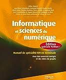 Informatique et sciences du numérique : Édition spéciale Python ! Manuel de spécialité ISN en terminale, Avec des exercices corrigés et des idées de projets...