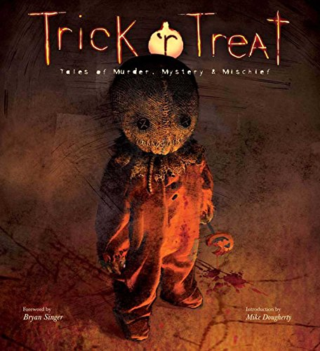 (Trick 'r Treat: Tales of Mayhem, Mystery, and Mischief)