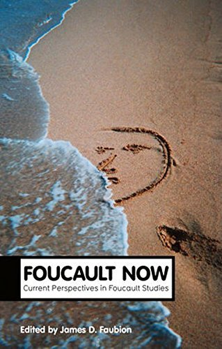Foucault Now (Theory Now) (2014-03-31)