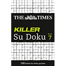 Killer Su Doku: The Dangerously Addictive Su Doku Puzzle, Book 7