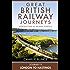 Journey 9: London to Hastings (Great British Railway Journeys, Book 9)