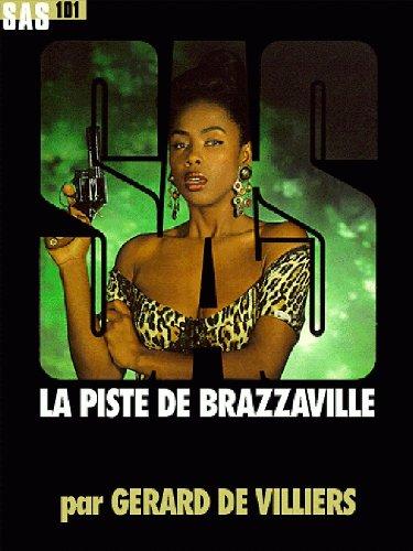SAS nº101 - La piste de Brazzaville