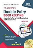 T.S. Grewal's Double Entry Book Keeping: Accounting for Not-for-Profits Organizations and Partnership Firms - Vol. 1 (Textbook for CBSE Class 12)