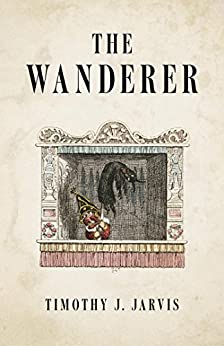 The Wanderer by [Jarvis, Timothy J.]