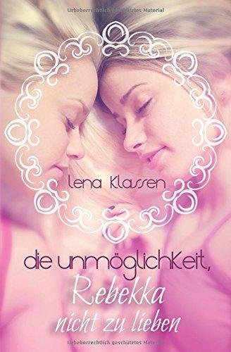 Die-Unmglichkeit-Rebekka-nicht-zu-lieben
