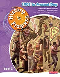 [History in Progress: Pupil Book 3 (1901-Present)] (By: Martin Collier) [published: June, 2009]
