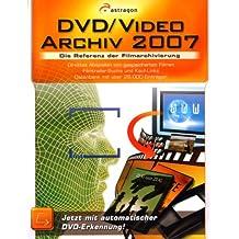 DVD/Video-Archiv 2007, 1 CD-ROM Die Referenz der Filmarchivierung. Für Windows 2000 mit SP3/XP oder Vista