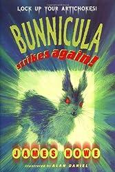 Bunnicula Strikes Again! by James Howe (1999-09-06)