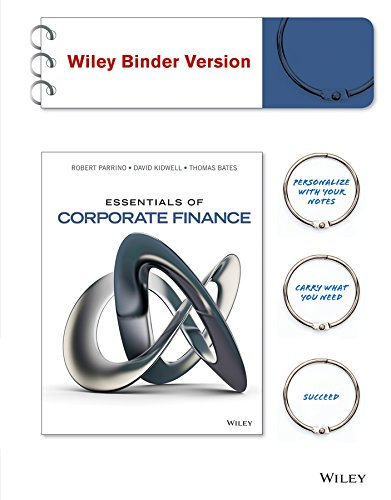 Essentials of Corporate Finance + Wileyplus (Parrino Corporate Finance)