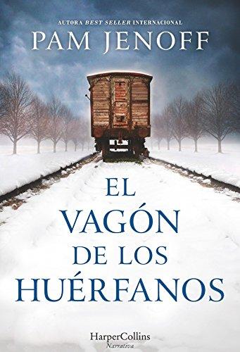 El vagón de los huérfanos (Novela histórica) eBook: Pam Jenoff: Amazon.es: Tienda Kindle