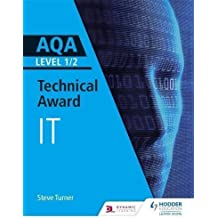 AQA Level 1/2 Technical Award in Information Technology (English Edition)