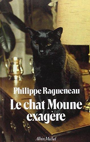 Le Chat Moune exagre (POD)