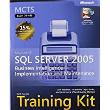 MCTS Self-Paced Training Kit (Exam 70-445): Microsoft SQL Server 2005 by Erik Veerman (2007-09-12)