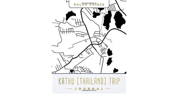 buy kathu thailand trip journal lined kathu thailand vacation Thailand Tourist Destinations follow the author