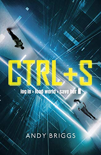 CTRL S: A brilliantly gripping near-future adventure for fans of ...