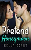 Pretend Honeymoon (Romance)