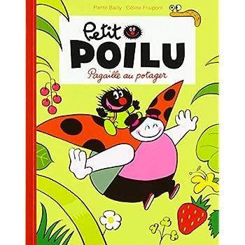 Petit Poilu : Pagaille au potager